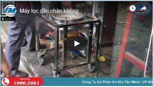 VIdeo: Máy lọc dầu chân không