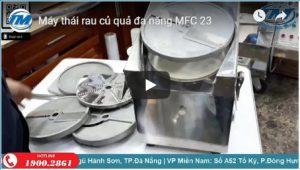 Video: Máy thái rau củ quả đa năng MFC 23