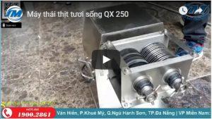 Video: Máy thái thịt tươi sống QX 250